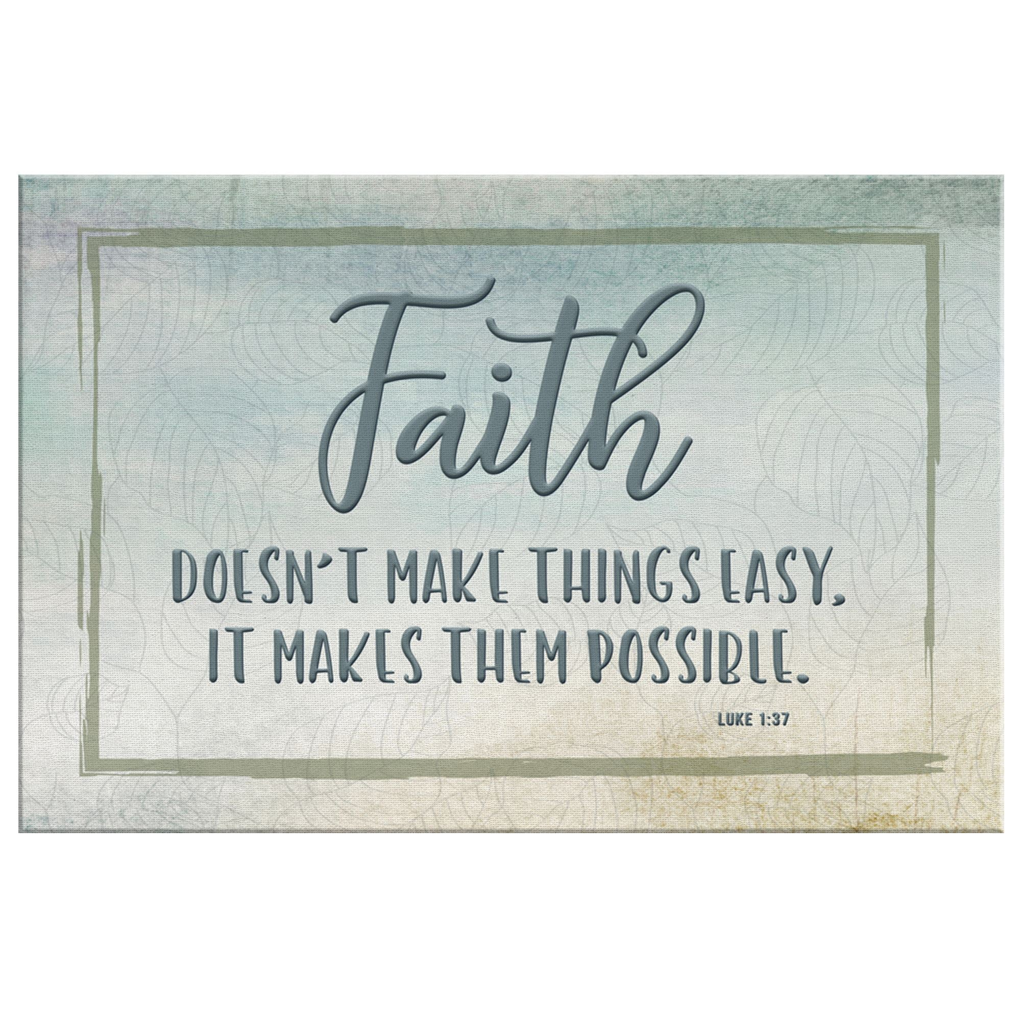 Faith Makes Things Possible • Wall Art Canvas Wall Art 2 teelaunch 8 x 12