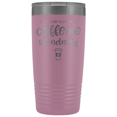 This Teacher is Fueled by Caffeine & Kindness • 20oz Insulated Coffee Tumbler Tumblers teelaunch Light Purple