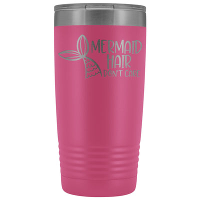 Mermaid Hair, Don't Care • 20oz. Insulated Tumbler Tumblers teelaunch Pink