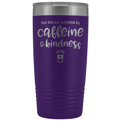 This Teacher is Fueled by Caffeine & Kindness • 20oz Insulated Coffee Tumbler Tumblers teelaunch Purple