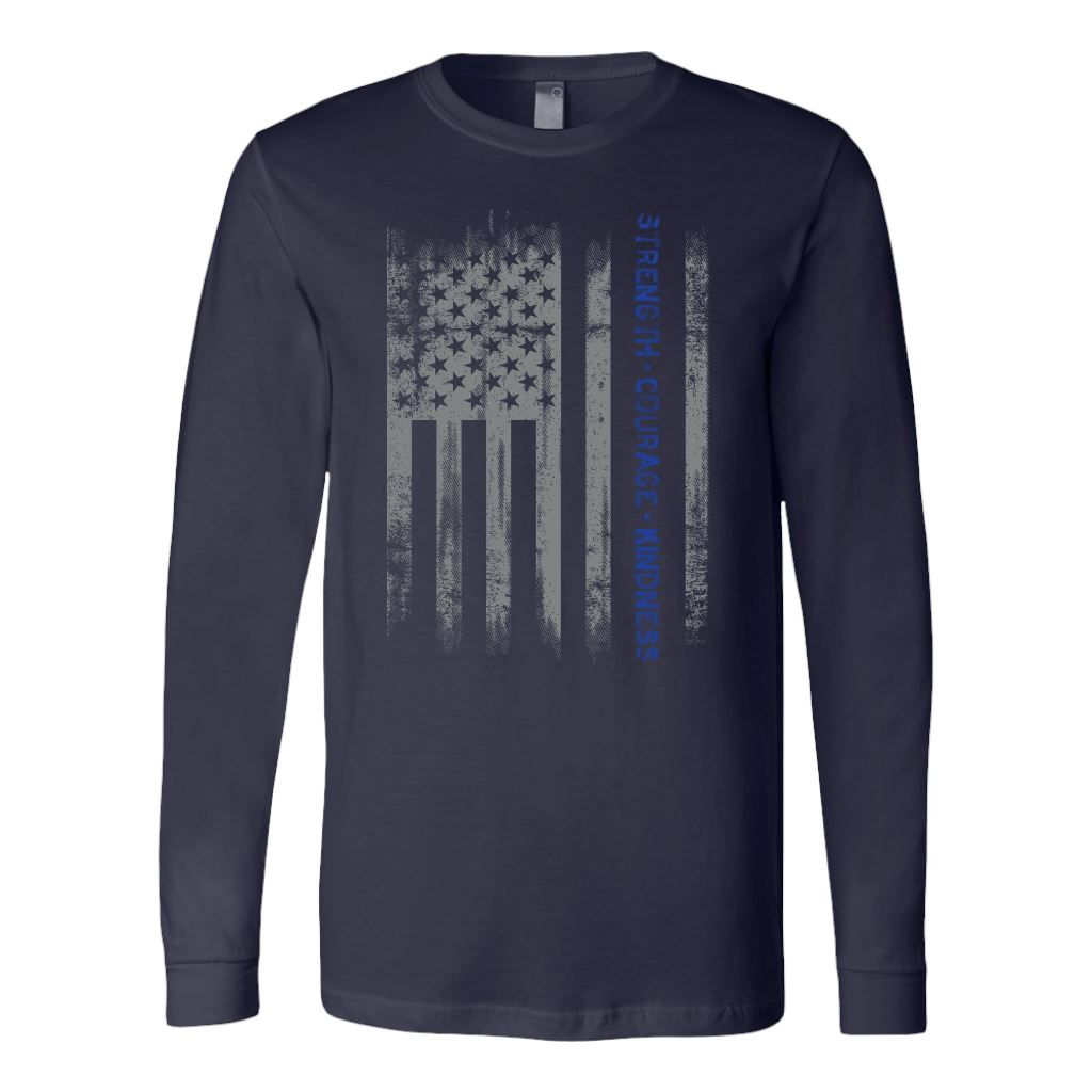 Police Life Thin Blue Line Flag T-Shirt Strength, Courage, Kindness
