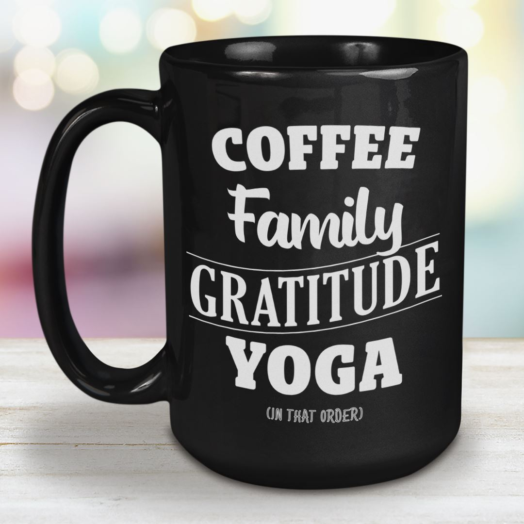 Coffee, Family, Gratitude, Yoga • 15oz Large Black Ceramic Mug Drinkware CustomCat Black