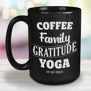 Coffee, Family, Gratitude, Yoga 15oz Large Black Ceramic Mug