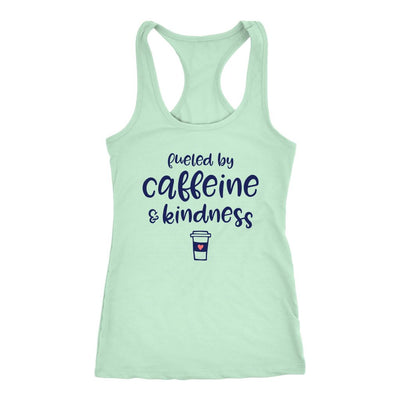 Fueled By Caffeine & Kindness • Women's Racerback Tank Tops T-shirt teelaunch Mint XS