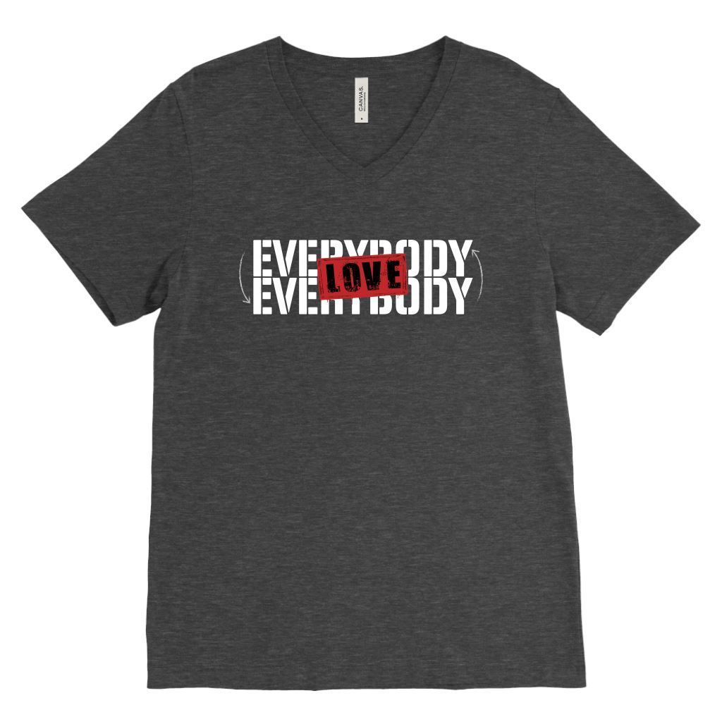 Love Everybody Unisex Tees & Tanks T-shirt teelaunch