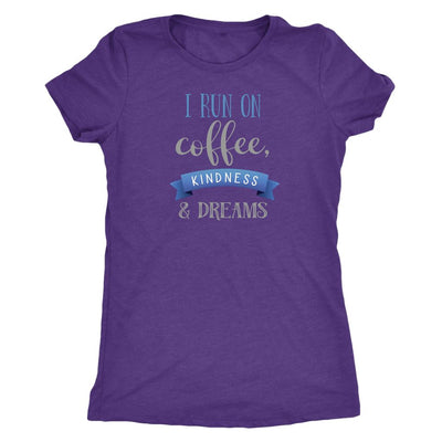 I Run On Coffee Kindness & Dreams • Women's DriFit Athletic Tee T-shirt teelaunch Purple S