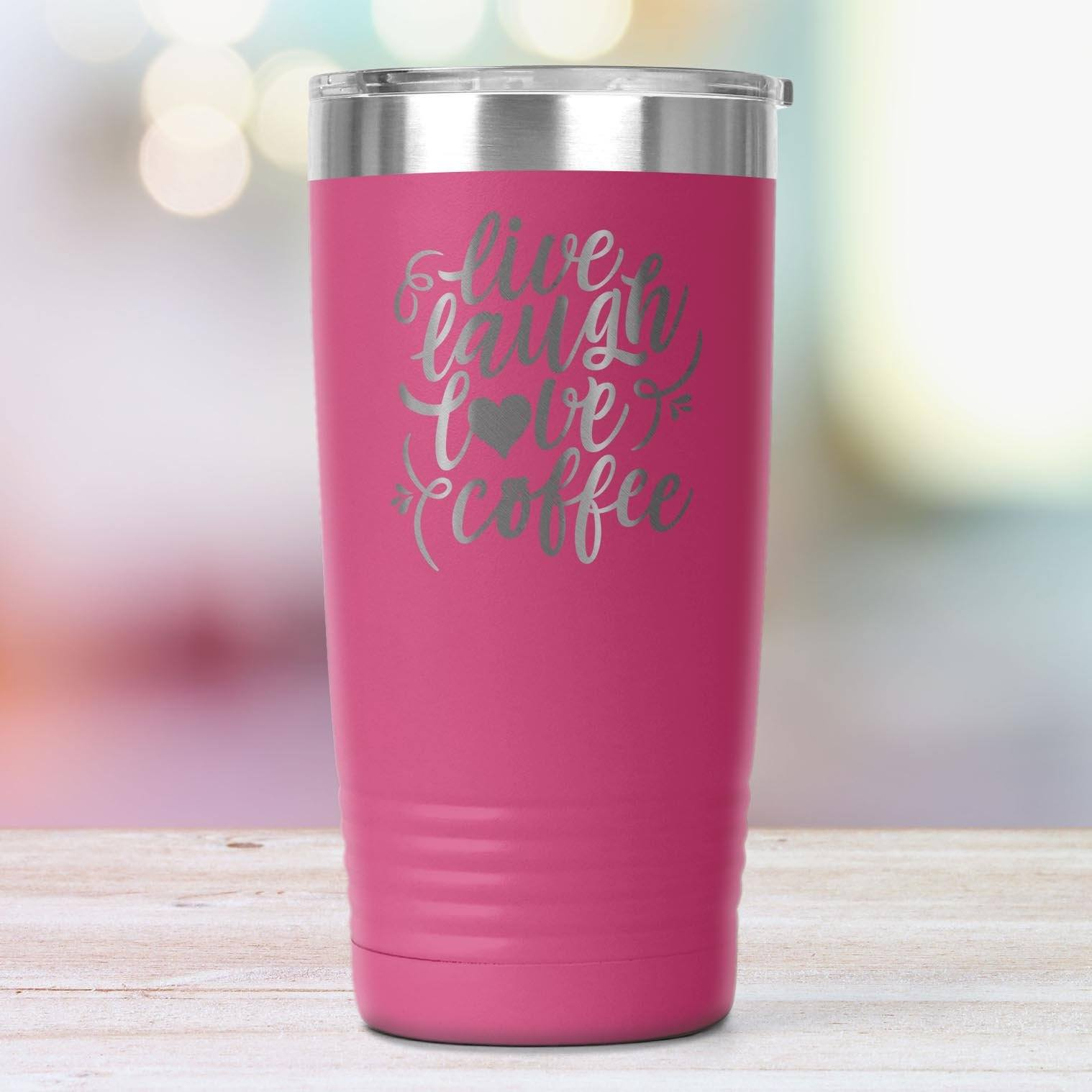 Live, Laugh, Love, Coffee • 15oz Insulated Coffee Tumbler Tumblers teelaunch Pink