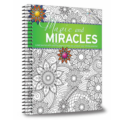 Magic and Miracles: Lined Journal and Coloring Book to Help You Uncover Your Infinite Potential