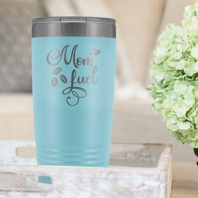 Mom Fuel • 20oz. Insulated Coffee Tumbler Tumblers teelaunch Light Blue