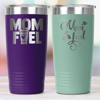 Mom Fuel • 20oz. Insulated Coffee Tumbler Tumblers teelaunch