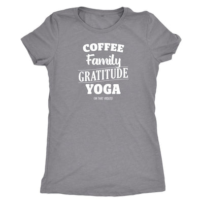 Coffee, Family, Gratitude, Yoga (in that order) White • Women's Tanks and Tees T-shirt teelaunch Tee Heather Grey S