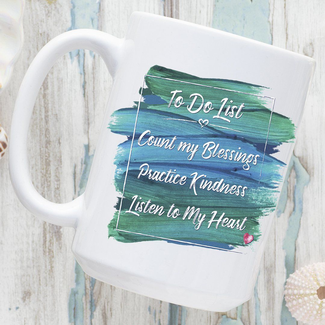 To Do List, gratitude, inspirational sayings, love inspired, large coffee mug, spiritual to-do list