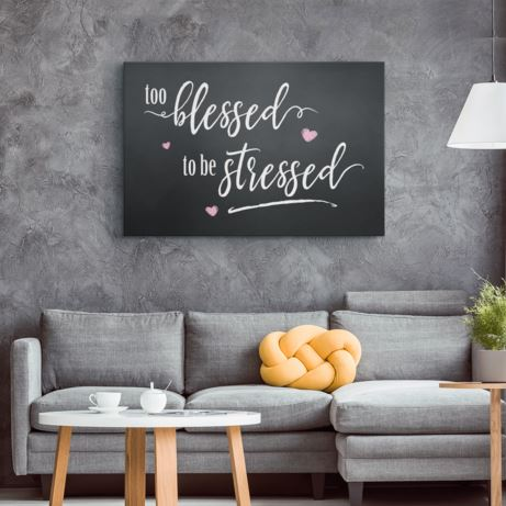 Too Blessed To Be Stressed Rustic Farmhouse Chalkboard Style Canvas Wall Art for the Home Canvas Wall Art 2 teelaunch 8 x 12