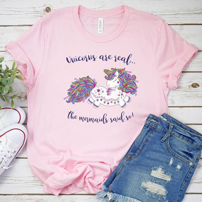 Unicorns Are Real, Tees T-shirt, my little pony, mermaid, mermaid lovers, disney princess, little mermaid