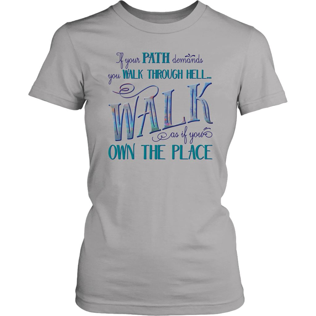 Walk Through Hell Colorful Design Women's Cotton Tee