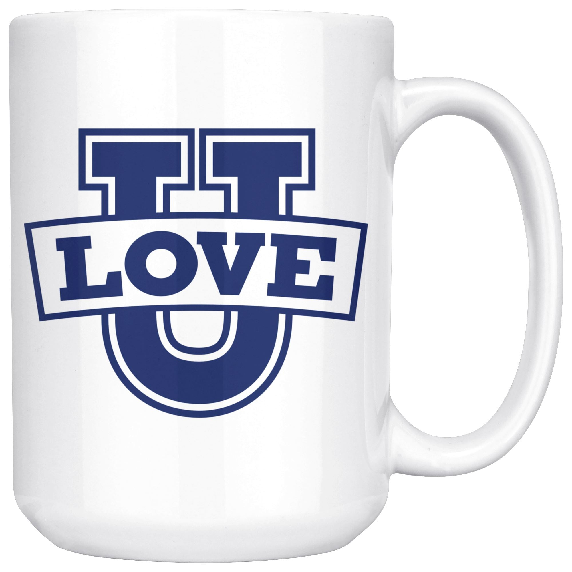 Love U • 15oz Large Coffee Mug Drinkware teelaunch Love U