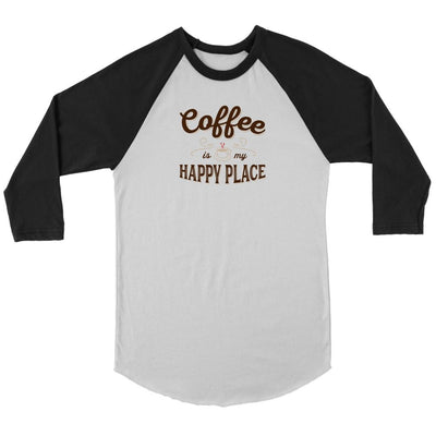 Coffee Is My Happy Place • Women's Tees T-shirt teelaunch Baseball Tee White/Black S