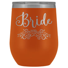 For the Bride  Engraved 12oz. Wine Tumbler