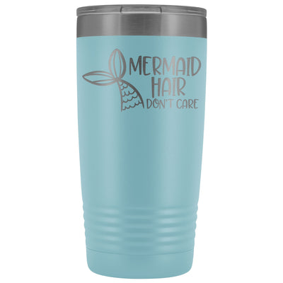 Mermaid Hair, Don't Care • 20oz. Insulated Tumbler Tumblers teelaunch Light Blue