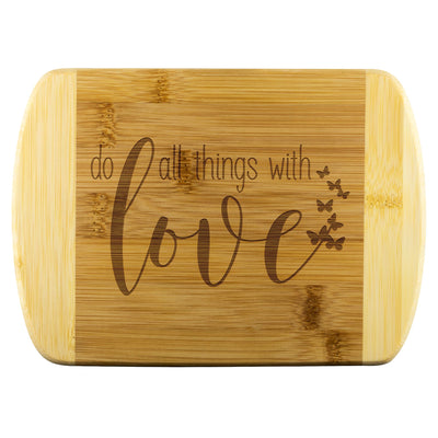 Do All Things with Love • Bamboo Cutting Board Wood Cutting Boards teelaunch