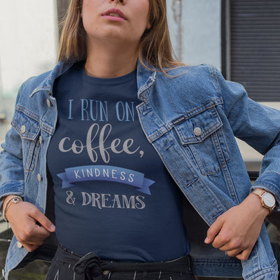 I Run On Coffee Kindness & Dreams • Women's DriFit Athletic Tee T-shirt teelaunch