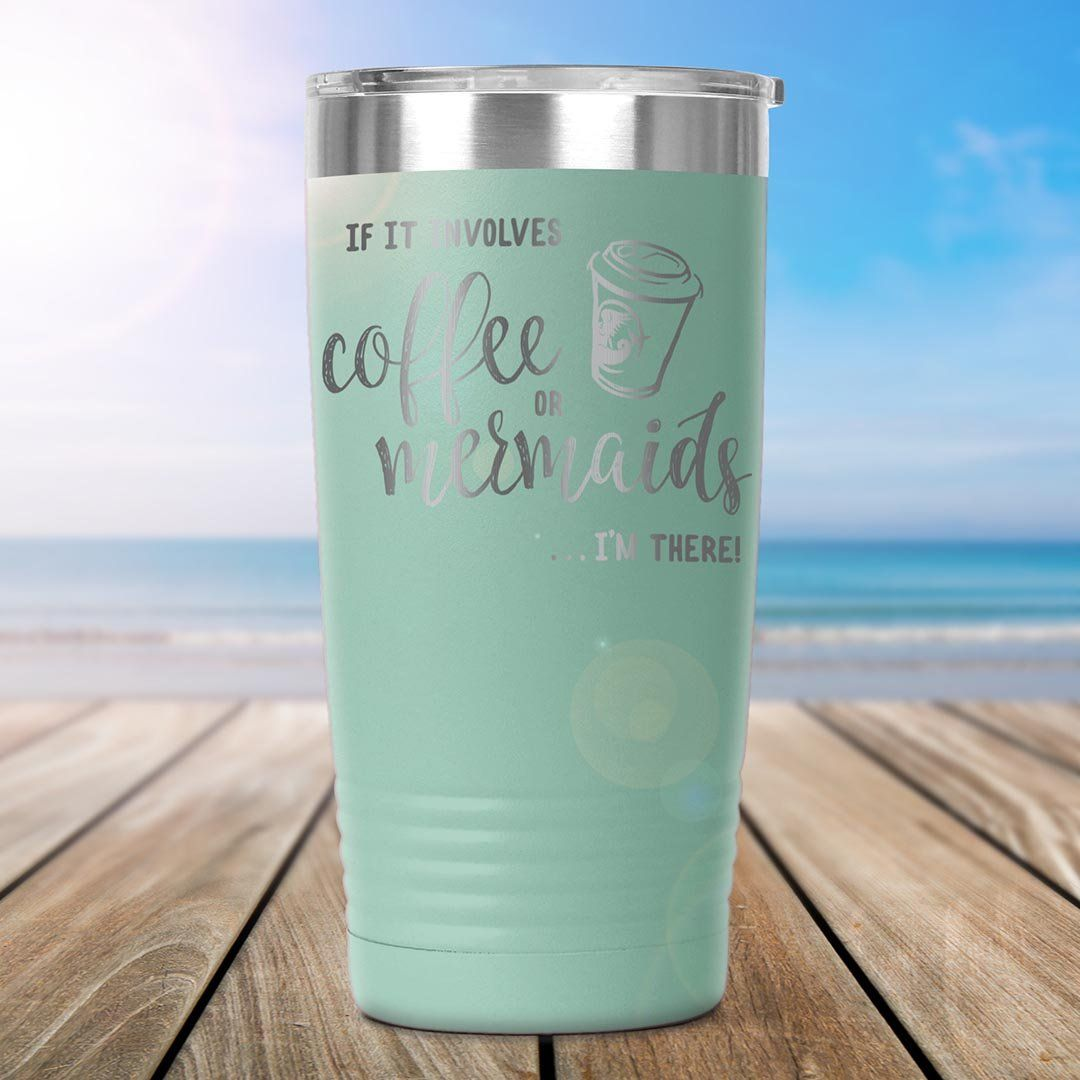Coffee or Mermaids • 20oz. Insulated Coffee Tumbler Tumblers teelaunch Teal