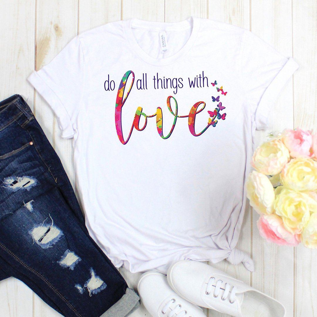 Do All Things With Love • Women's Tees & Tank Tops T-shirt teelaunch Cotton Tee White S