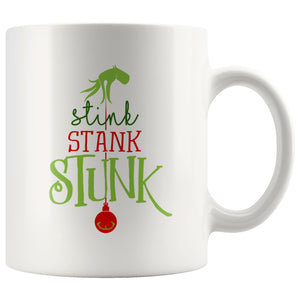 Stink, Stank, Stunk Grinch (Original) • Coffee Mug Drinkware teelaunch 11oz Mug