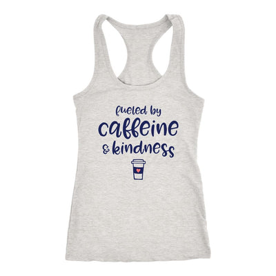 Fueled By Caffeine & Kindness • Women's Racerback Tank Tops T-shirt teelaunch Heather Grey S