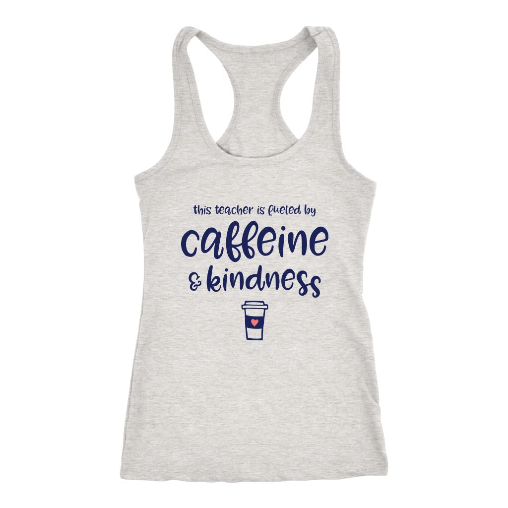 This Teacher is Fueled by Caffeine & Kindness • Women's Tank Top T-shirt teelaunch Heather Grey XS