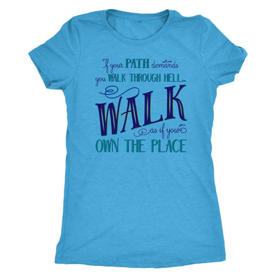 Walk Through Hell Blue Design • Women's TriBlend Althetic Tee T-shirt teelaunch Vintage Turquoise S