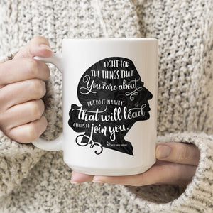 Fight for the Things You Care About Ruth Bader Ginsburg Ceramic Coffee Mug Black Silhouette 11oz. or 15oz.