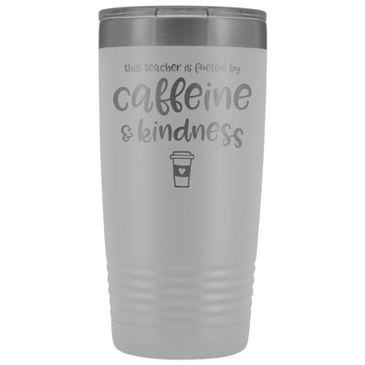 This Teacher is Fueled by Caffeine & Kindness • 20oz Insulated Coffee Tumbler Tumblers teelaunch White