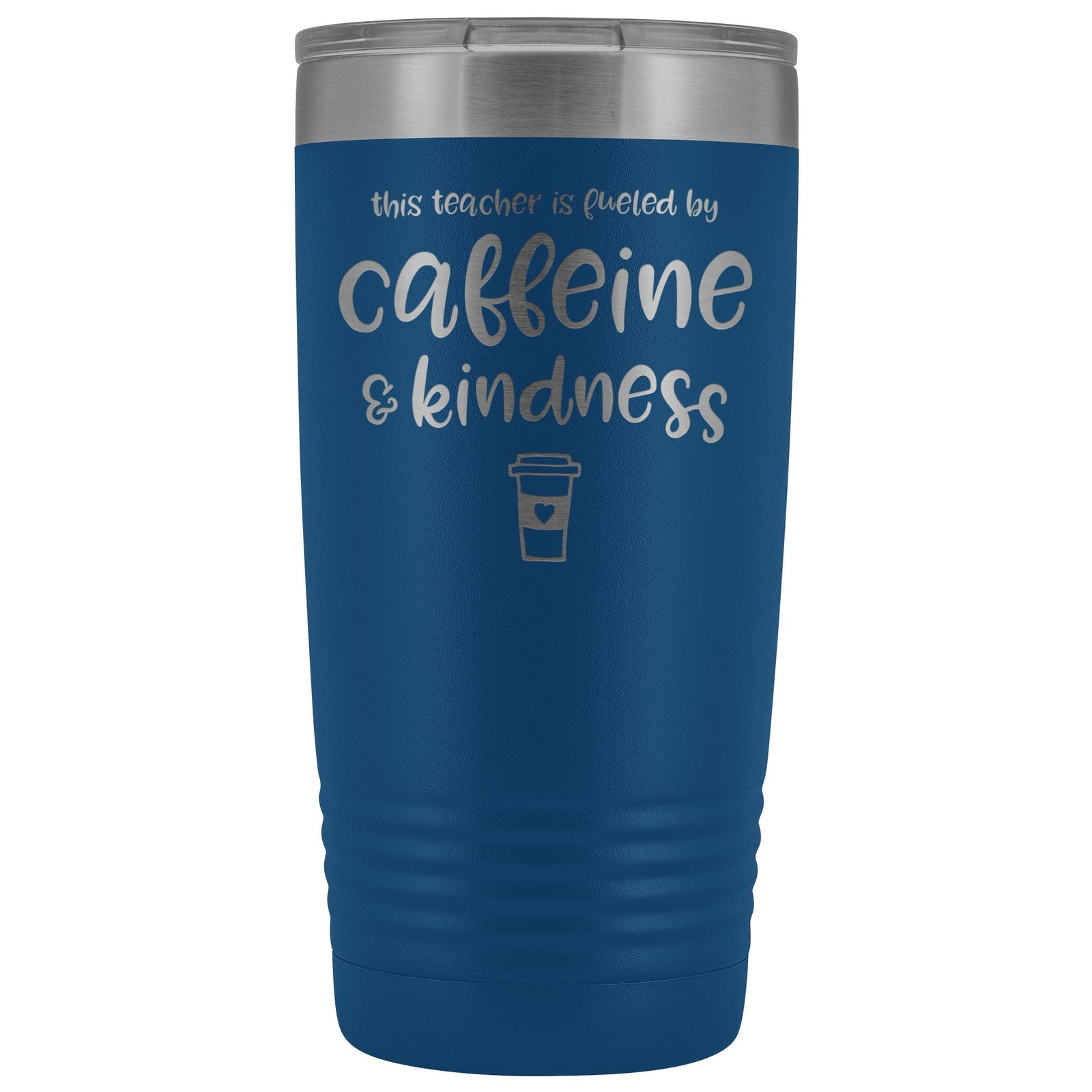 This Teacher is Fueled by Caffeine & Kindness 20oz Insulated Coffee Tumbler