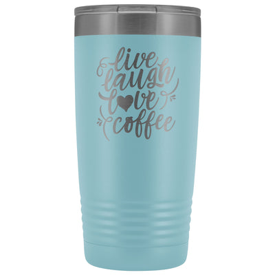 Live, Laugh, Love, Coffee • 15oz Insulated Coffee Tumbler Tumblers teelaunch Light Blue