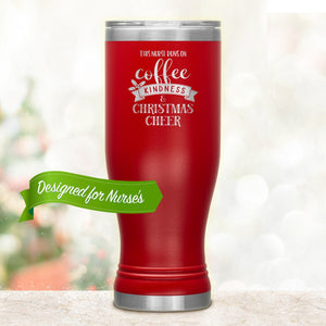 Nurse Coffee Tumbler • This Nurse Runs on Coffee, Kindness & Christmas Cheer Tumblers teelaunch Red