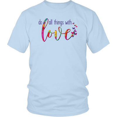 Do All Things With Love • Women's Tees T-shirt teelaunch Unisex Tee Ice Blue S