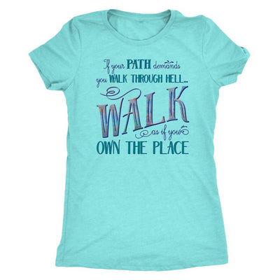 Walk Through Hell Colorful Design • Women's TriBlend Althetic Tee T-shirt teelaunch Tahiti Blue M