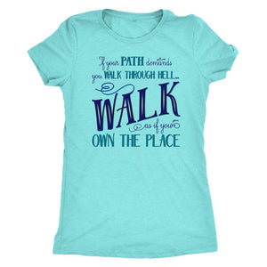 Walk Through Hell Blue Design Women's TriBlend Althetic Tee