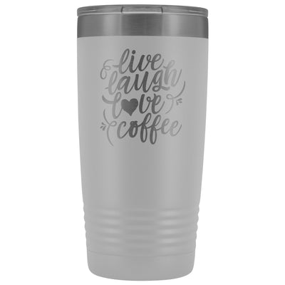 Live, Laugh, Love, Coffee • 15oz Insulated Coffee Tumbler Tumblers teelaunch White