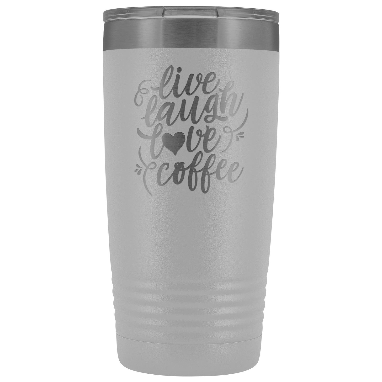 Live, Laugh, Love, 20oz Insulated Coffee Tumbler Tumblers teelaunch White