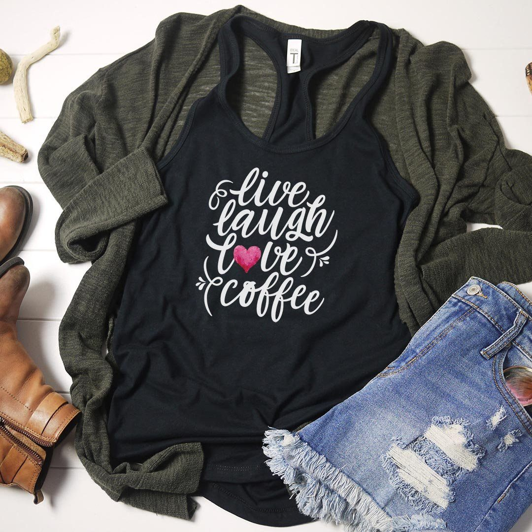 Live, Laugh, Love, Coffee • Women's Tees and Tank Tops T-shirt teelaunch Racerback Tank Black XS
