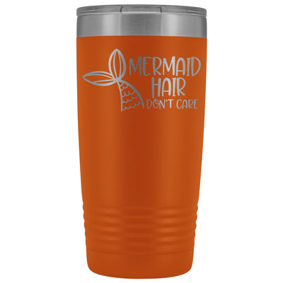 Mermaid Hair, Don't Care • 20oz. Insulated Tumbler Tumblers teelaunch Orange