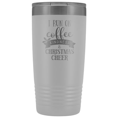I Run on Coffee, Kindness & Christmas Cheer • 20oz Insulated Coffee Tumbler Tumblers teelaunch White