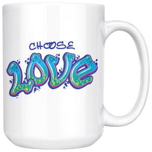 Choose Love - Grafitti Lettering 15oz Large Coffee Mug