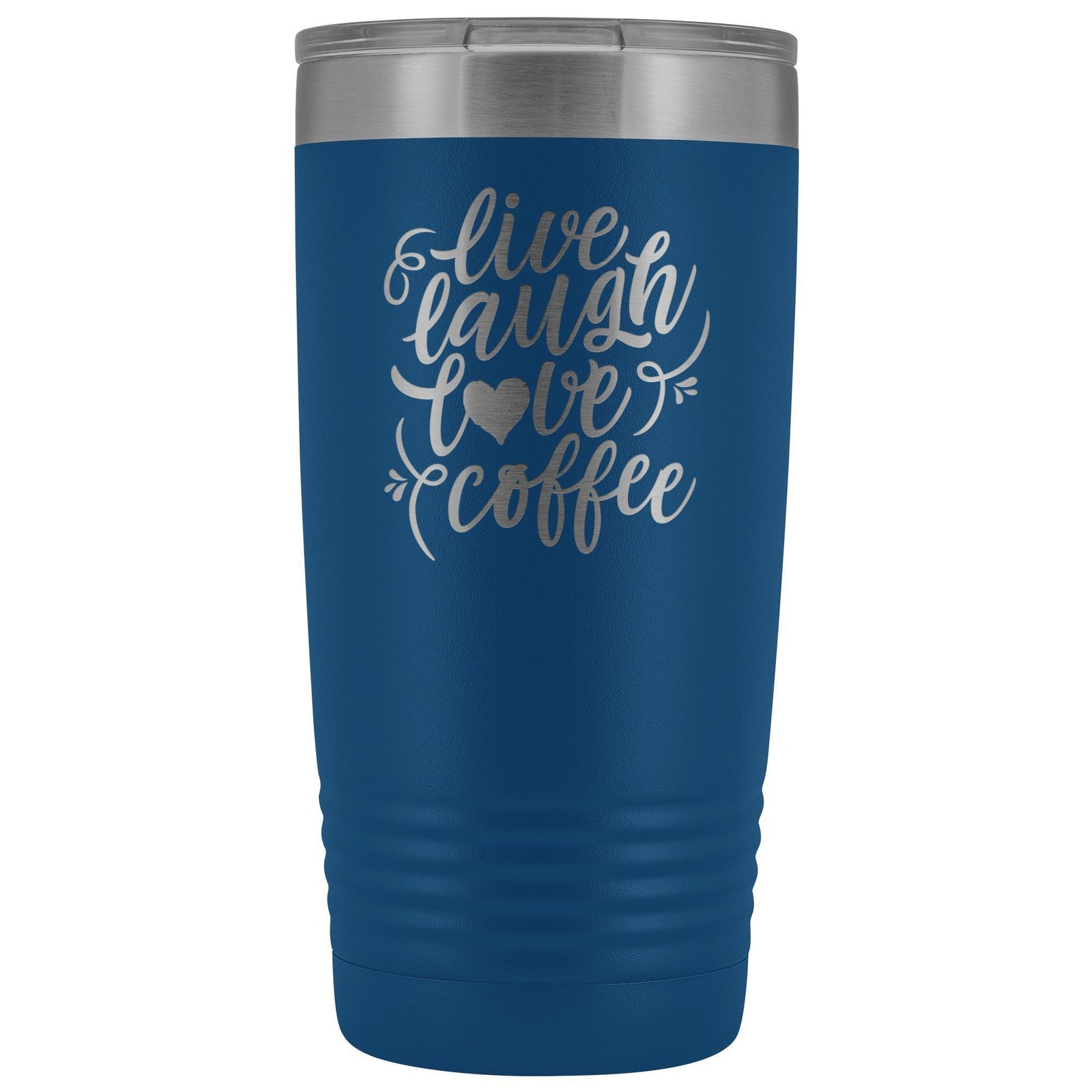 Live, Laugh, Love, 20oz Insulated Coffee Tumbler Tumblers teelaunch Blue