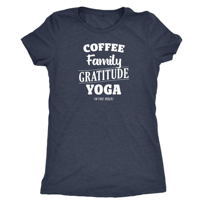 Coffee, Family, Gratitude, Yoga (in that order) White • Women's Tanks and Tees T-shirt teelaunch Tee Vintage Navy S