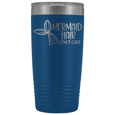 Mermaid Hair, Don't Care • 20oz. Insulated Tumbler Tumblers teelaunch Blue
