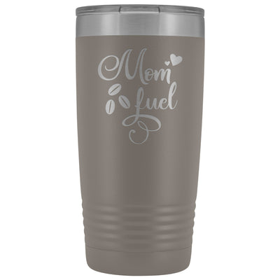 Mom Fuel • 20oz. Insulated Coffee Tumbler Tumblers teelaunch Pewter