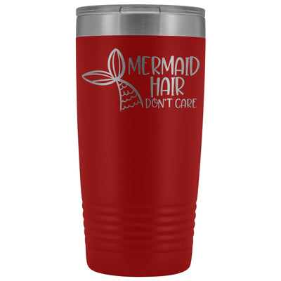 Mermaid Hair, Don't Care • 20oz. Insulated Tumbler Tumblers teelaunch Red